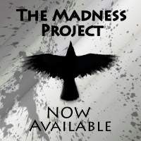 The Madness Project is Now Available